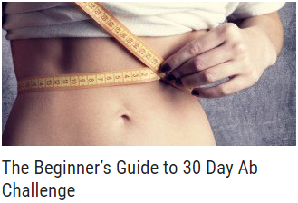 The Beginner's Guide to 30 Day Ab Challenge